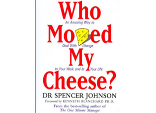 Who Moved My Cheese - Spencer Johnson